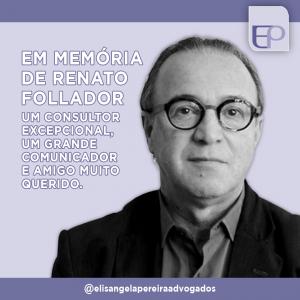 Homenagem ao Renato Follador.
