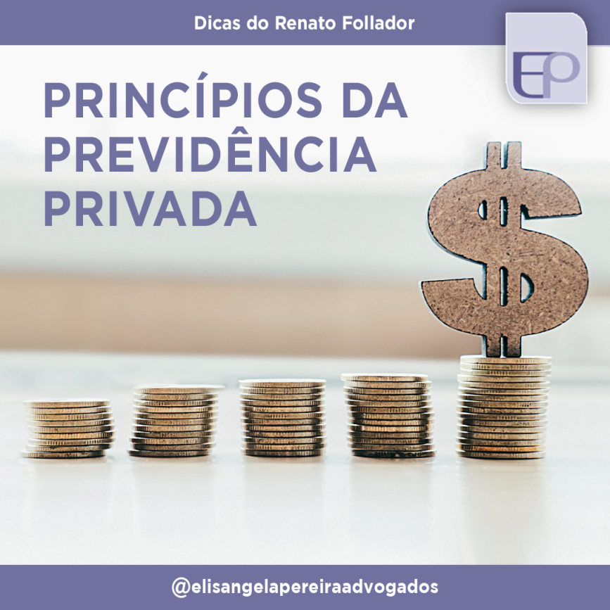 Princípios da Previdência Privada.
