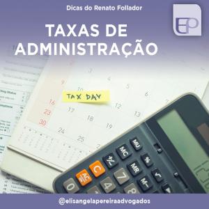 Taxas de administração – Dicas do Renato Follador.
